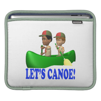 Lets Canoe Sleeves For iPads