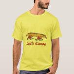 Let's Canoe too T-Shirt