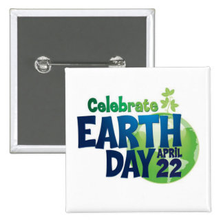 Let's Celebrate Earth Day Button