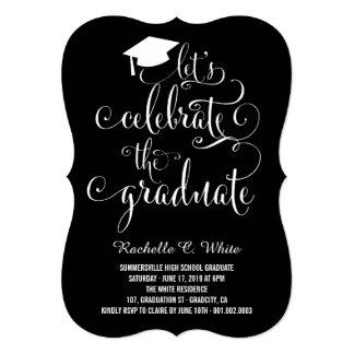Let's Celebrate The Graduate Grad Party Invite