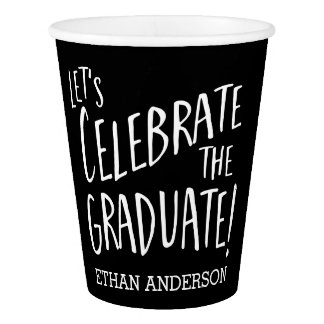 Let's Celebrate the Graduate! Modern Personalized Paper Cup