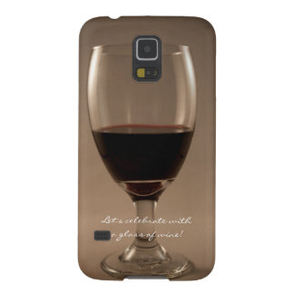 Let's Celebrate With A Glass of Wine Galaxy S5 Case