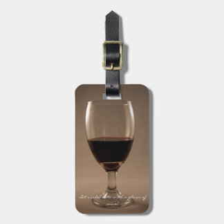 Let's Celebrate With A Glass of Wine Luggage Tag