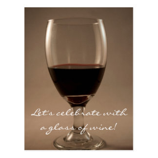 Let's Celebrate With A Glass of Wine Postcard