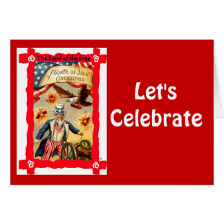 Let's celebrate,xith Uncle Sam Card