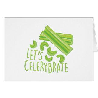 Lets Celerybrate Card