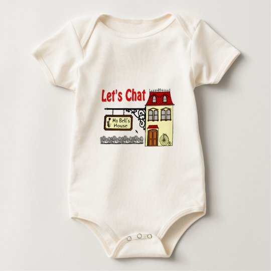 Lets Chat - Ma Bells House Baby Bodysuit