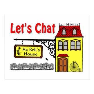 Lets Chat - Ma Bells House Postcard