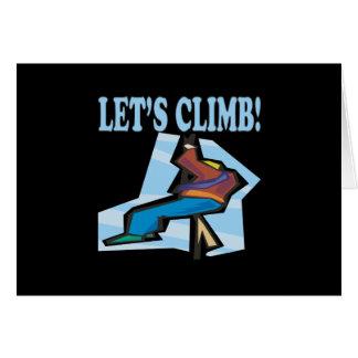 Lets Climb 2 Greeting Card