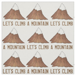 Let's Climb a Mountain Climbing Camping Fabric