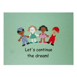 Let's continue the dream! print