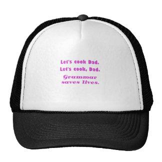 Lets Cook Dad Grammar Saves Lives Mesh Hat