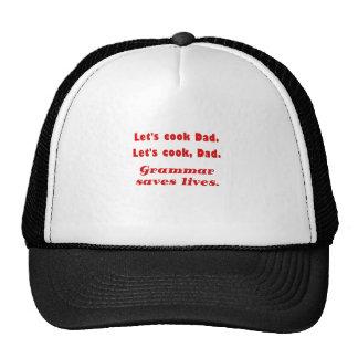 Lets Cook Dad Grammar Saves Lives Hats
