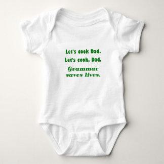 Lets Cook Dad Grammar Saves Lives Infant Creeper