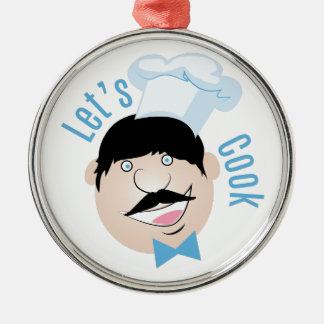 Lets Cook Round Metal Christmas Ornament