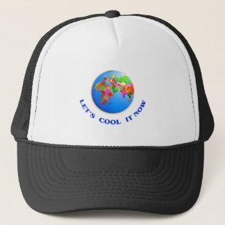 Let's Cool It Now Trucker Hat