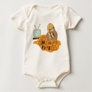 """""""Let's Cuddle and Watch Old Movies"""" Sloth Baby Bodysuit"""
