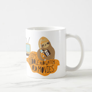 """Let's Cuddle and Watch Old Movies"" Sloth Coffee Mug"