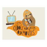 """Let's Cuddle and Watch Old Movies"" Sloth Post Cards"