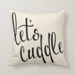 Let's Cuddle Contemporary Typography Throw Pillow