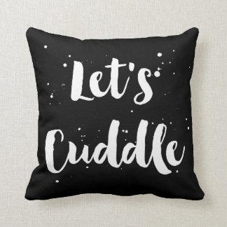 Let's Cuddle | White Brush Typography Splatter Throw Pillow
