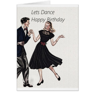 Lets Dance Happy Birthday Greeting Card