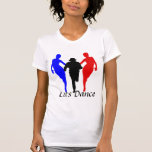 Lets Dance Tees