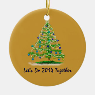 Let's Do 2014 Together Christmas Tree Christmas Tree Ornaments