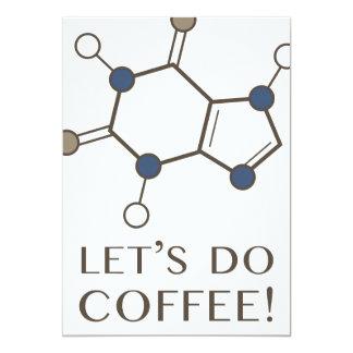 let's do coffee (caffeine molecule) card