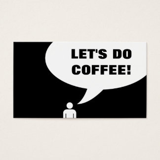 let's do coffee! (customer loyalty) business card