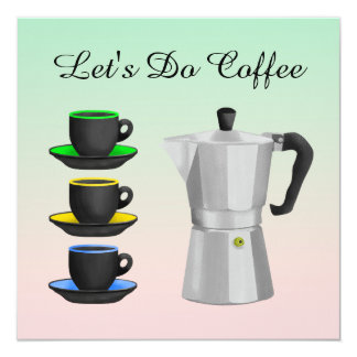 Let's do coffee inviation card