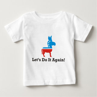 lets do it again baby T-Shirt