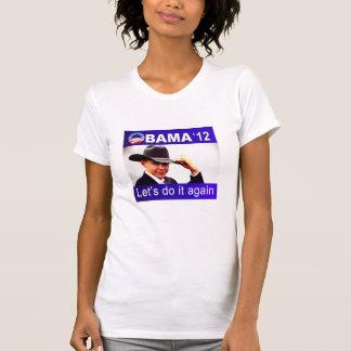 Let's do it again! Cowboy Barack Obama 2012 T-Shirt