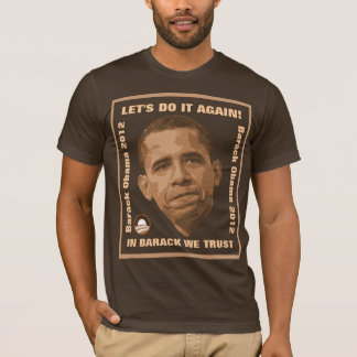 Let's Do It Again! - Obama T-Shirt
