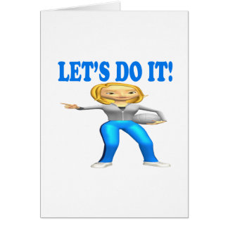 Lets Do It Greeting Card