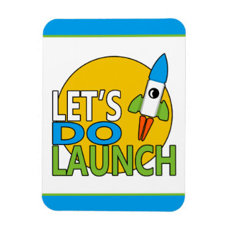 Let's Do Launch Magnet