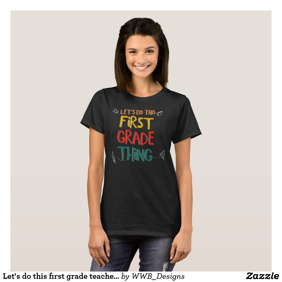 Let's do this first grade teacher back to school T-Shirt - Best Selling Long-Sleeve Street Fashion Shirt Designs