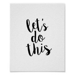 Let's Do This Quote Print