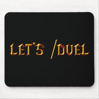 Let's /Duel Mouse Pad