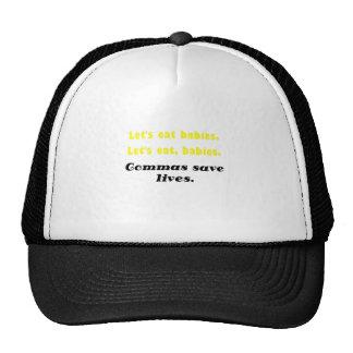 Lets Eat Commas Save Lives Trucker Hat