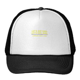 Lets Eat Dad Commas Save Lives Trucker Hat