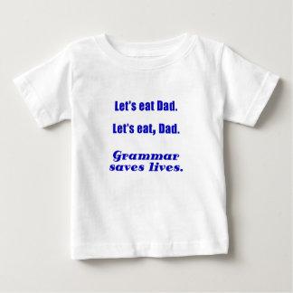 Lets Eat Dad Grammar Saves Lives Shirt