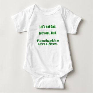Let's Eat Dad Punctuation Saves Lives Infant Creeper