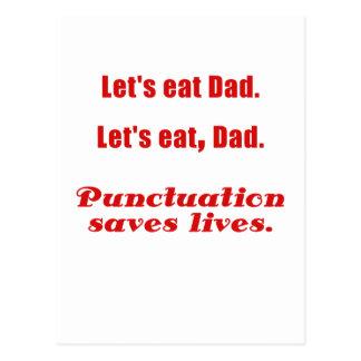 Lets Eat Dad Punctuation Saves Lives Postcard