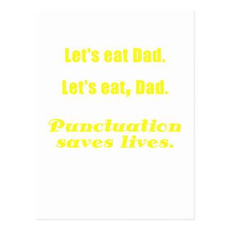 Let's Eat Dad Punctuation Saves Lives Postcard