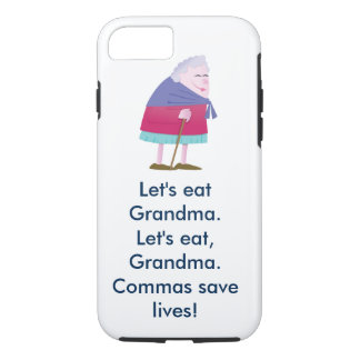 Let's eat Grandma Commas save lives iPhone Case