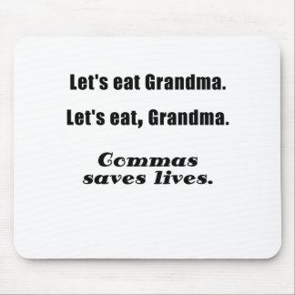 Lets Eat Grandma Commas Save Lives Mouse Pads