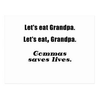 Lets Eat Grandpa Commas Save Lives Postcard