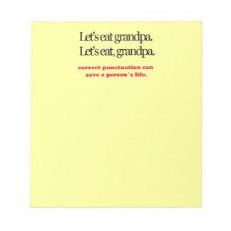 Let's Eat Grandpa Notepad