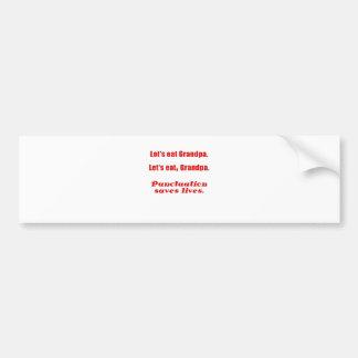 Let's Eat Grandpa Punctuation Saves Lives Bumper Sticker